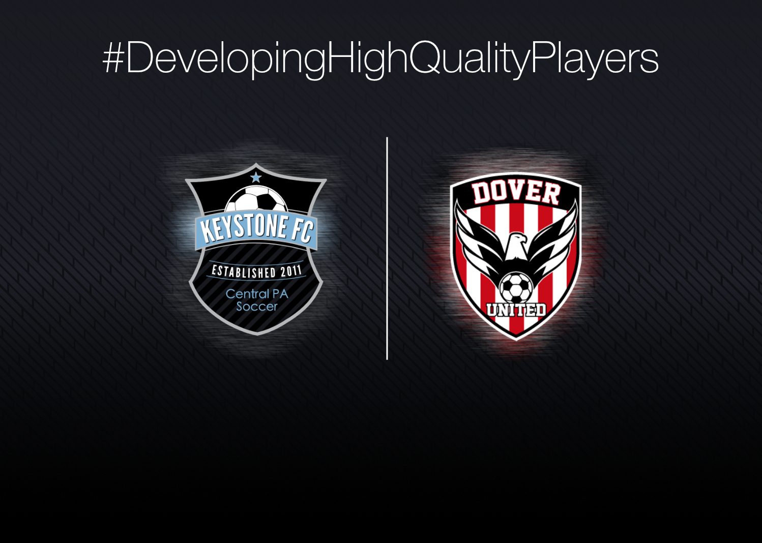 Keystone FC and Dover United Soccer Club Announce Strategic Collaboration